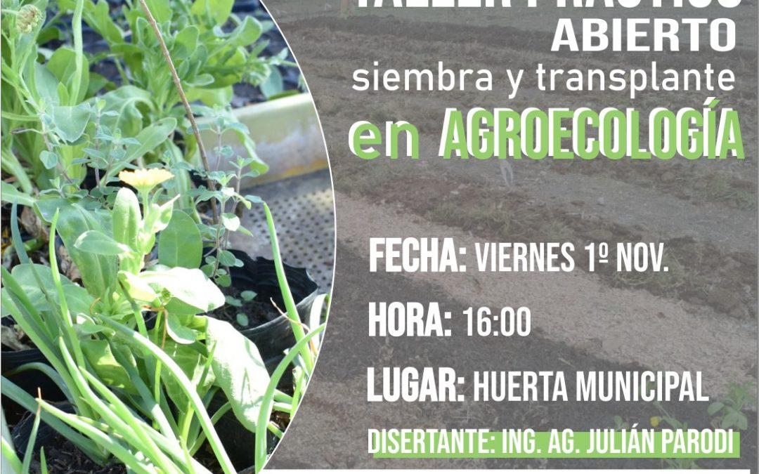 Taller abierto en la Huerta Agroecológica